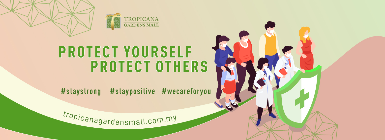 Tropicana Gardens Mall Protect Yourself, Protect Others